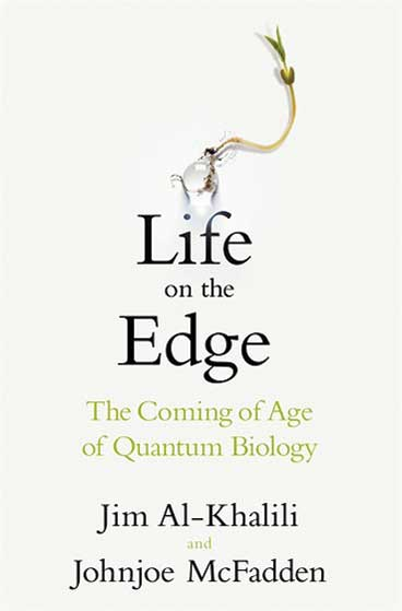 Life on the edge - quantum biology
